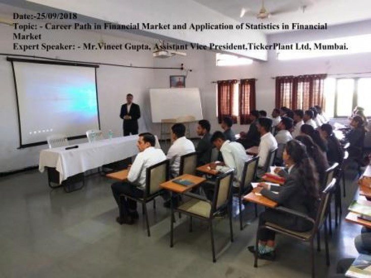 Date:-25/09/2018 Topic: - Career Path in Financial Market and Application of Statistics in Financial Market Expert Speaker: - Mr.Vineet Gupta, Assista