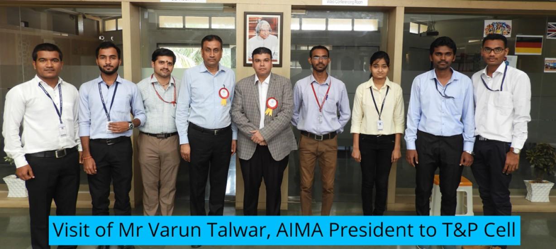 Visit of Mr Varun Talwar, AIMA President to T&P Cell